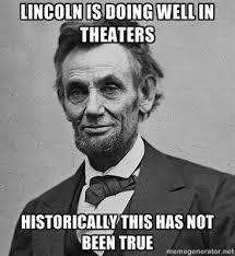 Abraham Lincoln Meme - review lincoln biggie s place