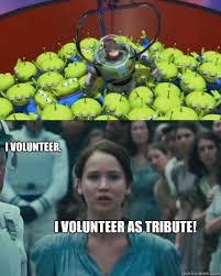 I Volunteer Meme - elegant i volunteer meme i volunteer i volunteer as tribute toy