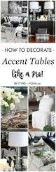 How To Make End Tables Taller by 5 Tips To Decorate Accent Tables Like A Pro Setting For Four