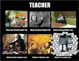 What I Really Do Meme - this week in education memes what teachers really do
