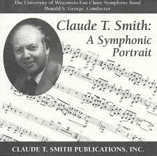 claude t smith a symphonic portrait u2013 claude t smith publications