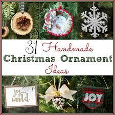 handmade christmas 31 handmade christmas ornament ideas sweet pea