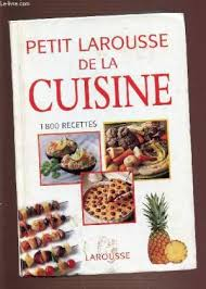 petit larousse cuisine petit larousse cuisine 1800 recettes by collectif abebooks