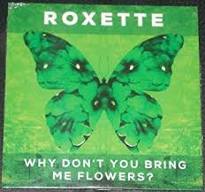 You Dont Bring Me Flowers - roxette why don u0027t you bring me flowers ep 5