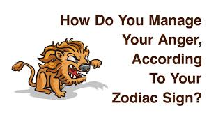 Zodiac Sign How Do You Manage Your Anger According To Your Zodiac Sign