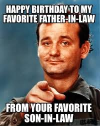 Father In Law Meme - meme maker happy birthday to my favorite father in law from your