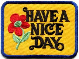 amazon com have a nice day 70s slogan hippie retro boho weed love