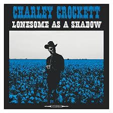 crockett fantasy of lights lonesome as a shadow by charley crockett on amazon music amazon com