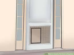 installing pet door in glass door 3 ways to install a pet door or dog door wikihow