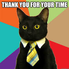Meme Time - thank you for your time cat meme cat planet cat planet