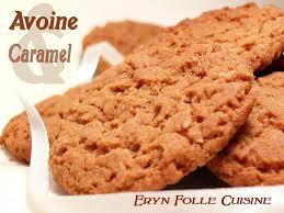 eryn folle cuisine biscuits avoine caramel eryn et sa folle cuisine