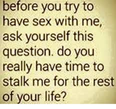 Have Sex With Me Meme - before you try to have sex with me ask yourself this question do