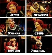 Joseph Smith Meme - jesus krishna joseph smith s ttga muhammad jesus pokemon meme on