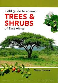 Trees Worldwide Field Guide To Common Trees Shrubs Of East Africa 17 95