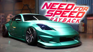 nissan 350z back bumper need for speed payback nissan 350z customization gameplay 2017