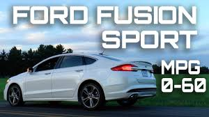 ford fusion sport 0 60 2017 ford fusion sport 0 60 mph review highway mpg road test