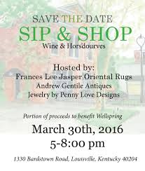 sip and shop invitation wellspring events wellspringky