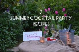 Summer Cocktail Party Recipes - 7 make ahead recipes for a perfect summer cocktail party meal