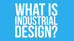 Desgin by What Is Industrial Design Youtube