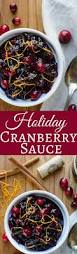thanksgiving cranberry recipe the 25 best cranberry sauce ideas on pinterest homemade