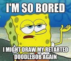 Doodle Bob Meme - funny for spongebob doodlebob funny www funnyton com