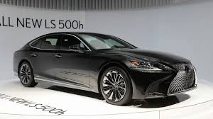 lexus ls hybrid 2018 price the new 2018 lexus ls 500h hybrid v6 makes v8 power youtube