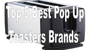 Toaster Brands Top 5 Best Pop Up Toasters Brands In India With Price 2016 17
