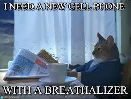Cell Phone Meme - i need a new cell phone one percent cat meme on memegen