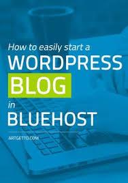 tutorial wordpress blog how to easily start a wordpress blog in bluehost wordpress