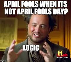 April Fools Day Meme - april fools day aol image search results
