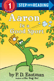 by p d aaron is a sport by p d eastman penguinrandomhouse