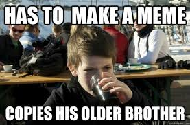 Very Funny Meme - 20 very funny brother memes you should totally check out
