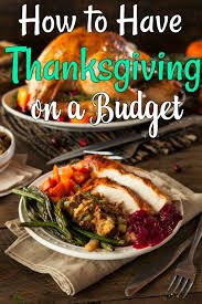 how to a memorable thanksgiving on a budget