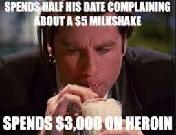 Milkshake Meme - cheers james pulp fiction memes facebook