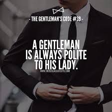 gentleman 39 s the gentleman s code 39 gentleman guide pinterest