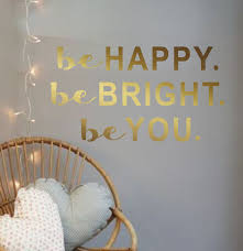 Inspirations Home Decor Raleigh Vinyl Wall Decal Be Happy Be Bright Be You Inspirational Wall