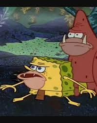 Patrick Meme Generator - caveman spongebob and patrick meme generator