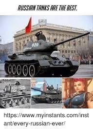 Tank Meme - russian tanks are the best 020 c0000