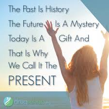 Gifts For Future In The Past Is History The Future Is A Mystery Today Is A Gift And