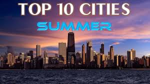 top 10 best cities to visit in usa during summer