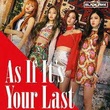 blackpink download album single black pink as if it s your last digital single as music