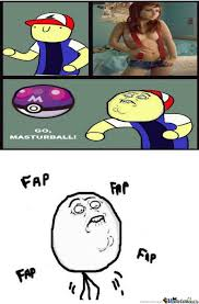 Fap Fap Memes - pokemon fap fap by dionisis98xd meme center