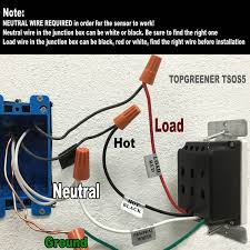 topgreener tsos5 w requires a neutral wire the wires in your