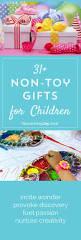 31 non toy gift ideas for children nourishing joy