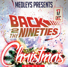 back to the 90s christmas party tickets medleys event lounge