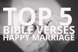 wedding verses top 5 bible verses happy marriage everyday servant