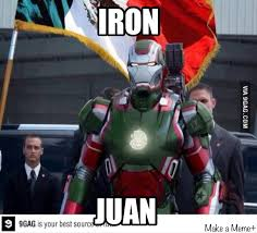 Meme Mexicano - si iron man fuese mexicano meme by loler 1 memedroid