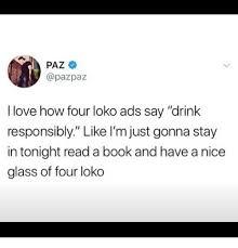 I Love L Meme - paz i love how four loko ads say drink responsibly like l m just