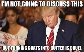 Butter Meme - goats butter trump to the rescue imgflip