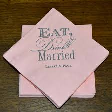 wedding napkins eat drink and be married wedding napkins personalized napkin